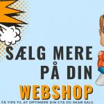 Sælg mere på din webshop www.DinOptimering.dk konverteringsoptimering